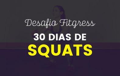 Desafio 30 Dias: Squats